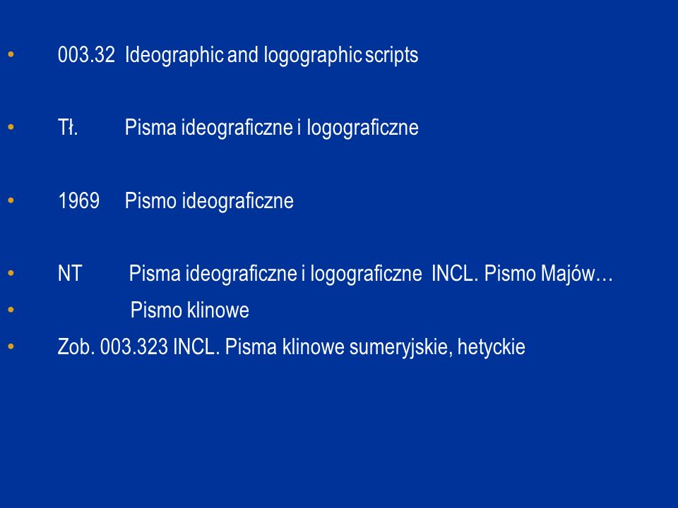 003.32 Ideographic and logographic scripts Tł.