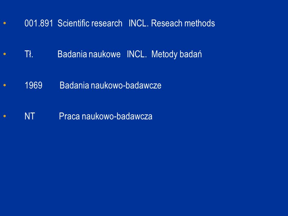 001.891 Scientific research INCL. Reseach methods Tł.