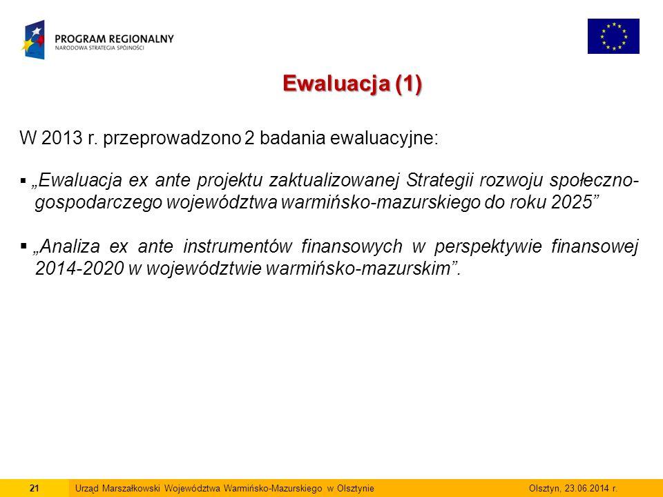 21Urząd Marszałkowski Województwa Warmińsko-Mazurskiego w Olsztynie Olsztyn, 23.06.2014 r.