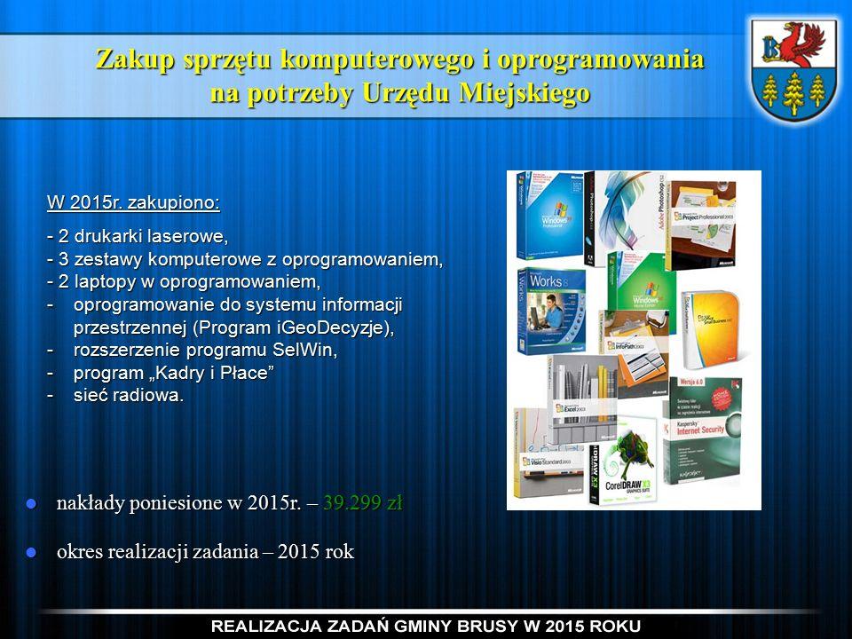 Zakup sprzętu komputerowego i oprogramowania na potrzeby Urzędu Miejskiego nakłady poniesione w 2015r.