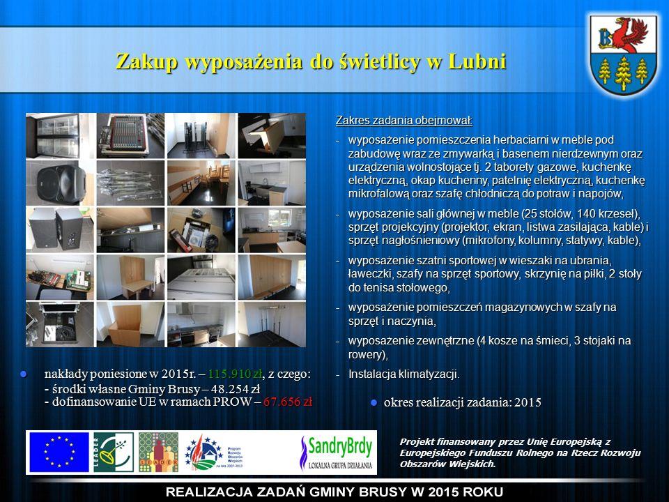 Zakup wyposażenia do świetlicy w Lubni nakłady poniesione w 2015r.