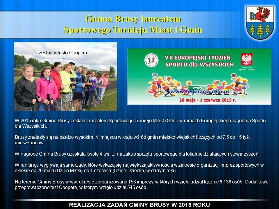 Gmina Brusy laureatem Sportowego Turnieju Miast i Gmin W 2015 roku Gmina Brusy została laureatem Sportowego Turnieju Miast i Gmin w ramach Europejskiego Tygodnia Sportu dla Wszystkich.