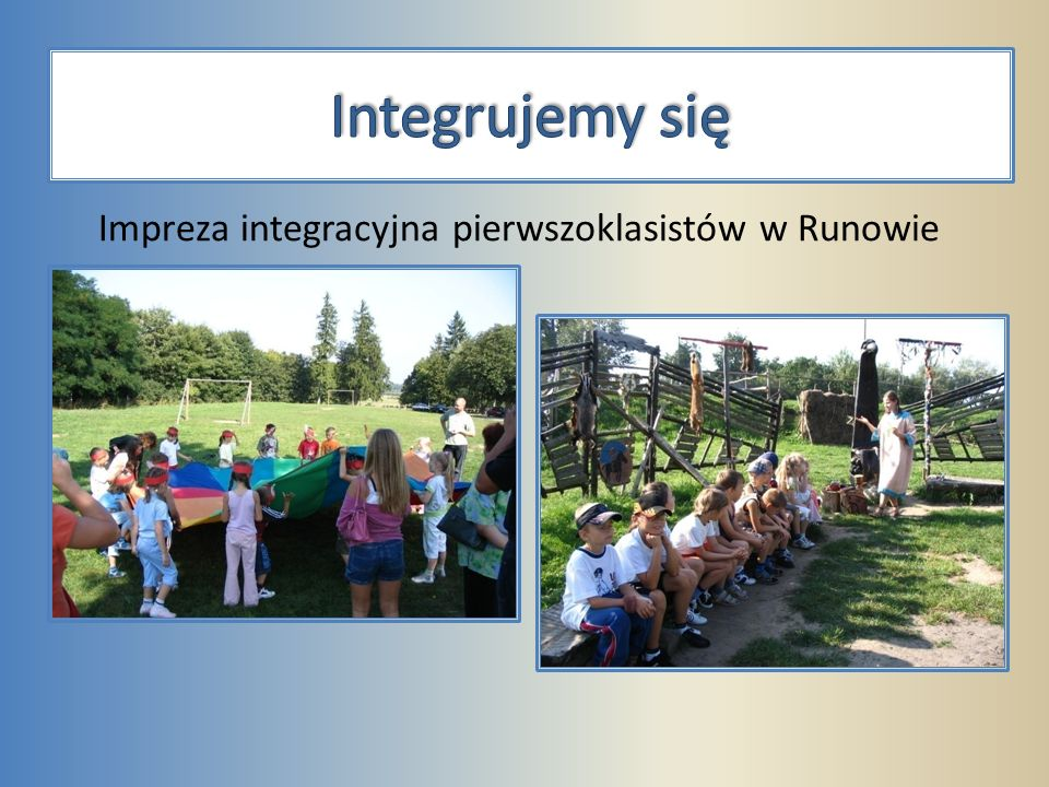 Impreza integracyjna pierwszoklasistów w Runowie