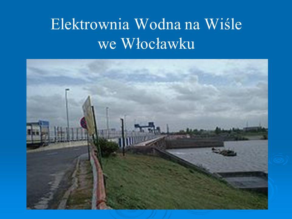 Elektrownia Wodna na Wiśle we Włocławku