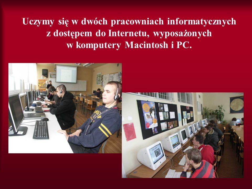 Uczymy się w dwóch pracowniach informatycznych z dostępem do Internetu, wyposażonych w komputery Macintosh i PC.