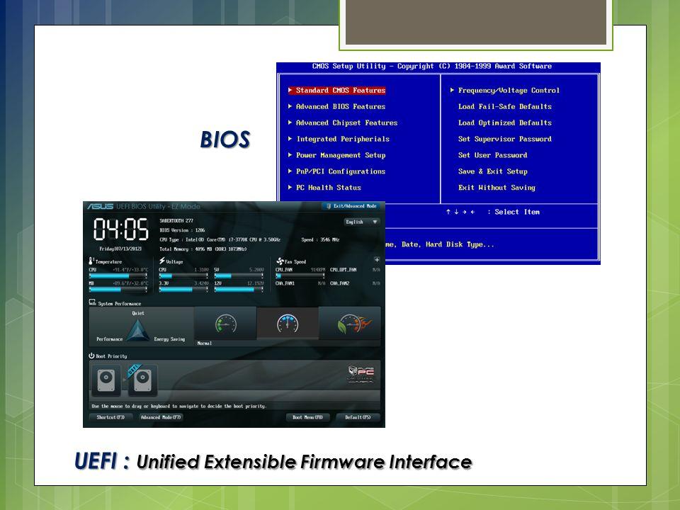 BIOS UEFI : Unified Extensible Firmware Interface
