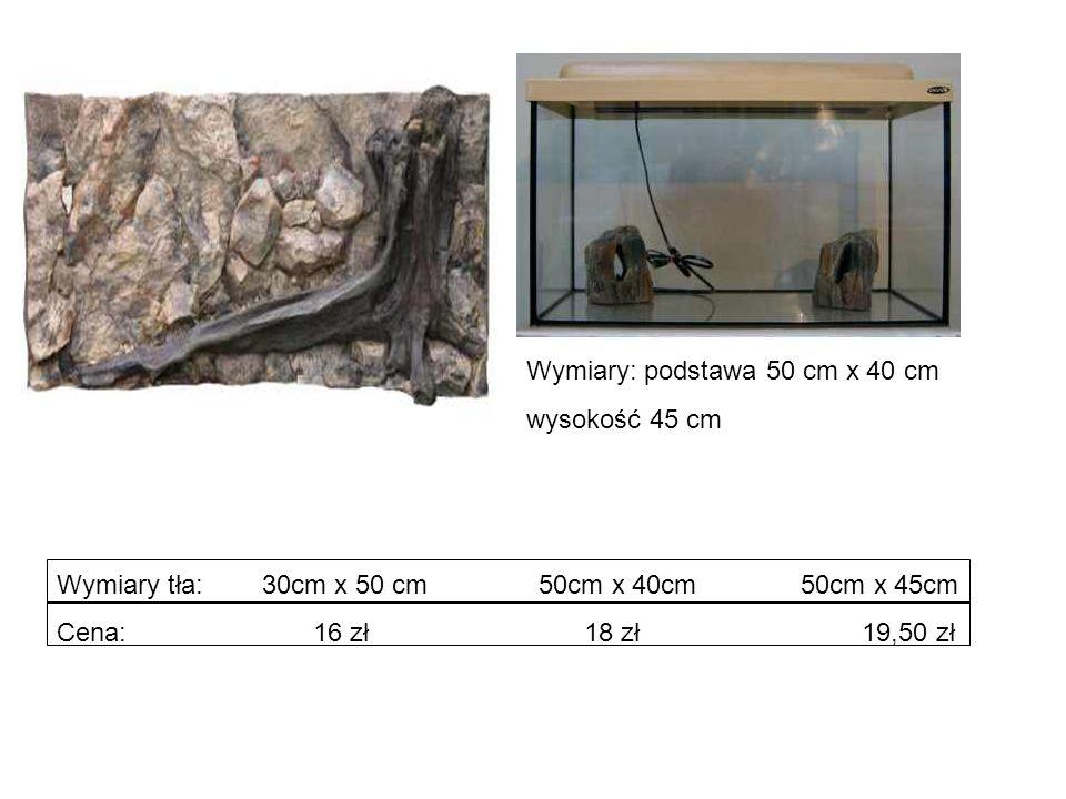Wymiary tła: 30cm x 50 cm 50cm x 40cm 50cm x 45cm Cena: 16 zł 18 zł 19,50 zł Wymiary: podstawa 50 cm x 40 cm wysokość 45 cm