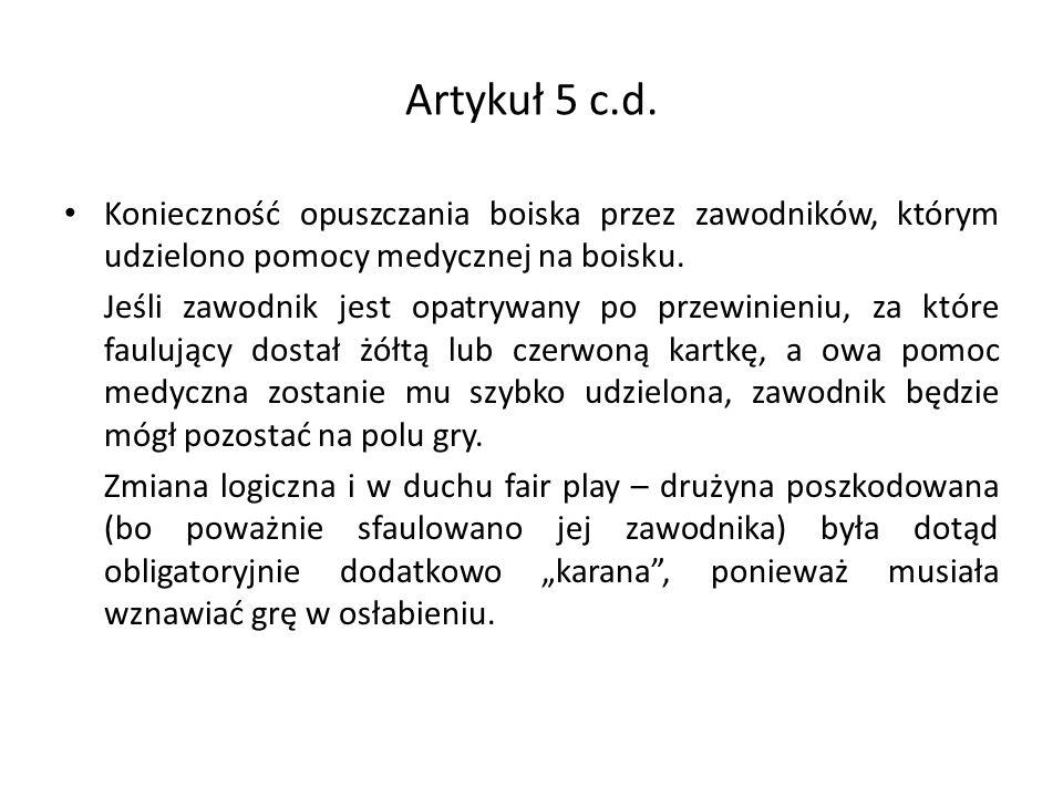 Artykuł 5 c.d.