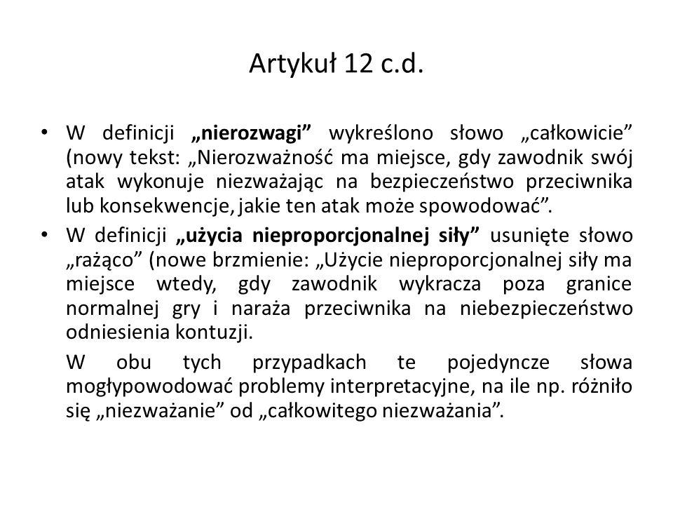 Artykuł 12 c.d.
