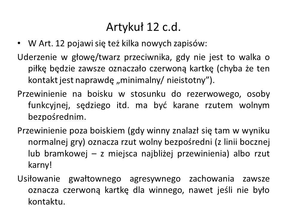 Artykuł 12 c.d.W Art.