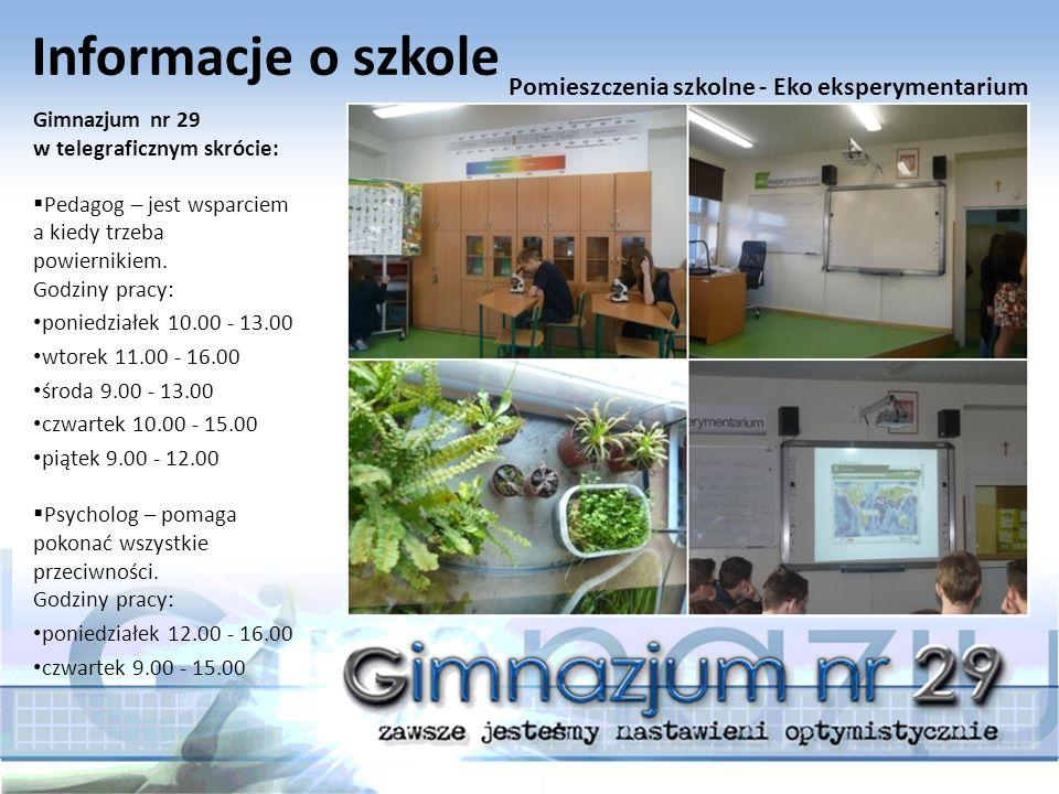 Informacje o szkole Gimnazjum nr 29 w telegraficznym skrócie:  korzystamy ze stołówki szkolnej, gdzie podawane są smaczne dwudaniowe obiady.