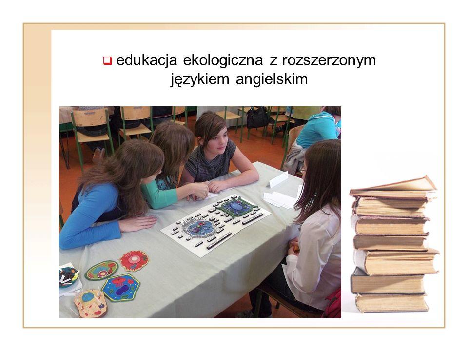  edukacja ekologiczna z rozszerzonym językiem angielskim