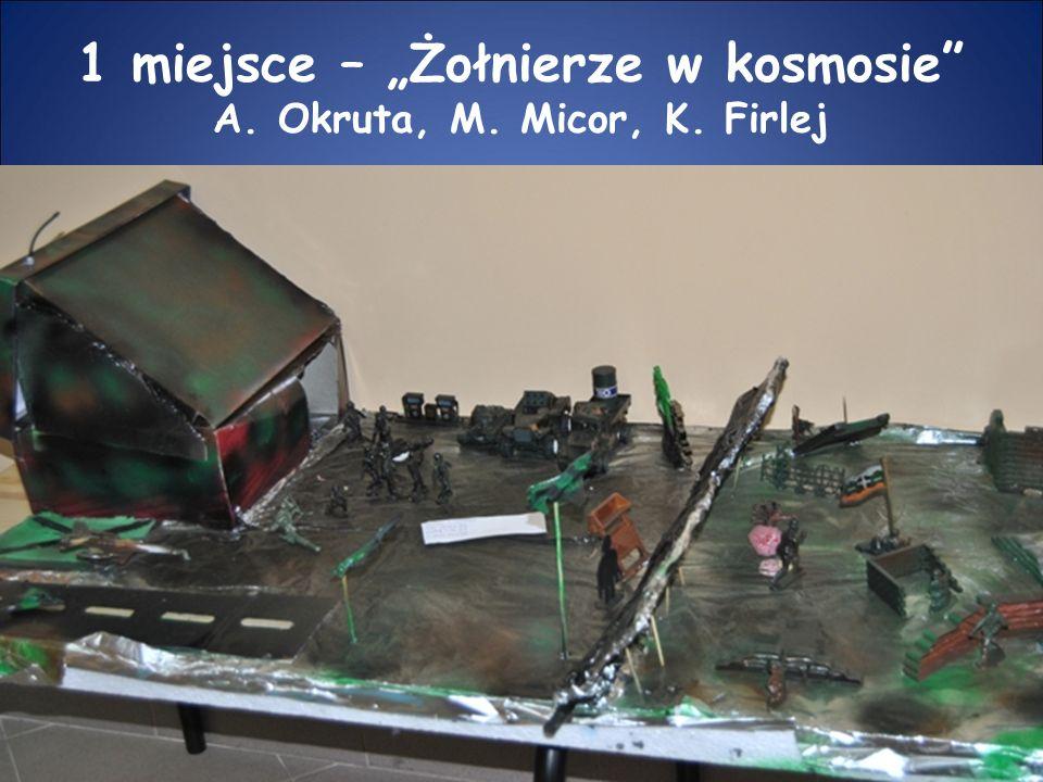 """1 miejsce – """"Żołnierze w kosmosie A. Okruta, M. Micor, K. Firlej"""