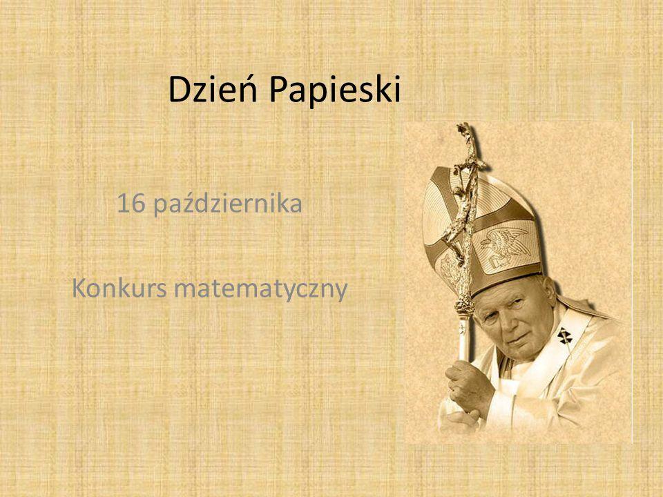 Dzień Papieski 16 października Konkurs matematyczny