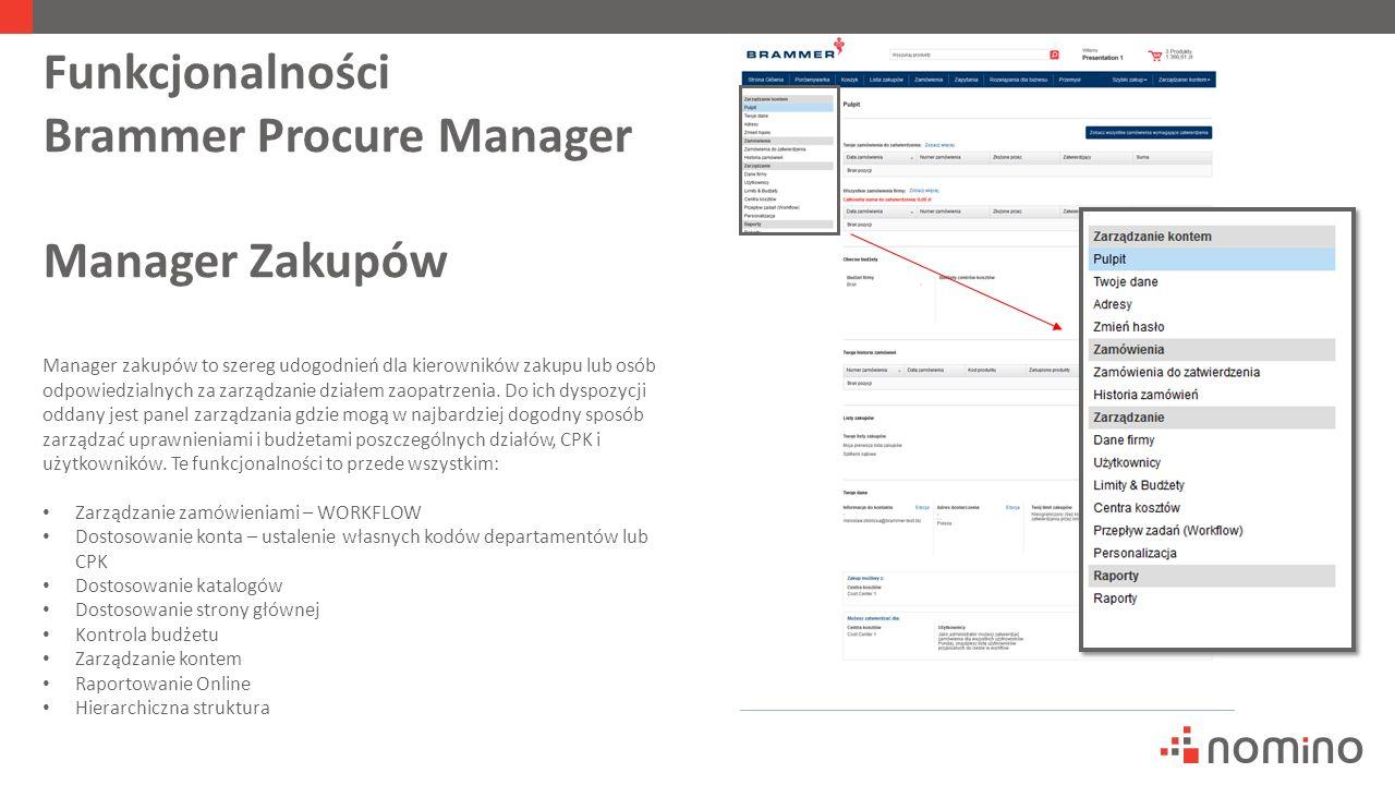 Funkcjonalności Brammer Procure Manager Manager Zakupów Manager zakupów to szereg udogodnień dla kierowników zakupu lub osób odpowiedzialnych za zarządzanie działem zaopatrzenia.