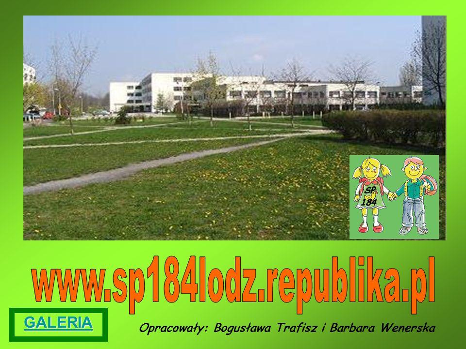 Opracowały: Bogusława Trafisz i Barbara Wenerska GALERIA
