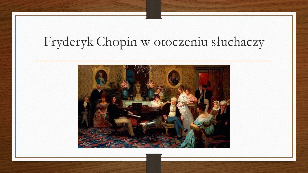 Fryderyk Chopin w otoczeniu słuchaczy