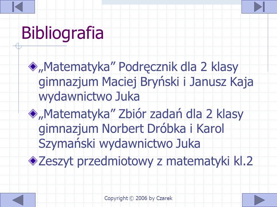 Copyright © 2006 by Czarek Autor Cezary Król kl.2 H Rok szk. 2005/06 Gimnazjum nr 2 w Mielcu krolewicz1@o2.pl