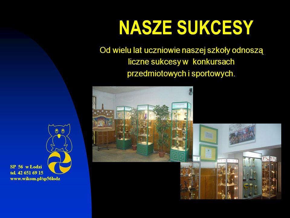 NASZE SUKCESY Od wielu lat uczniowie naszej szkoły odnoszą liczne sukcesy w konkursach przedmiotowych i sportowych.