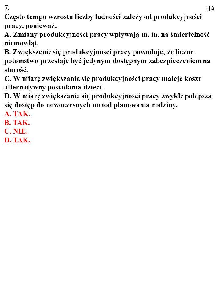 111 5. W przypadku zendogenizowanej technologii: A.