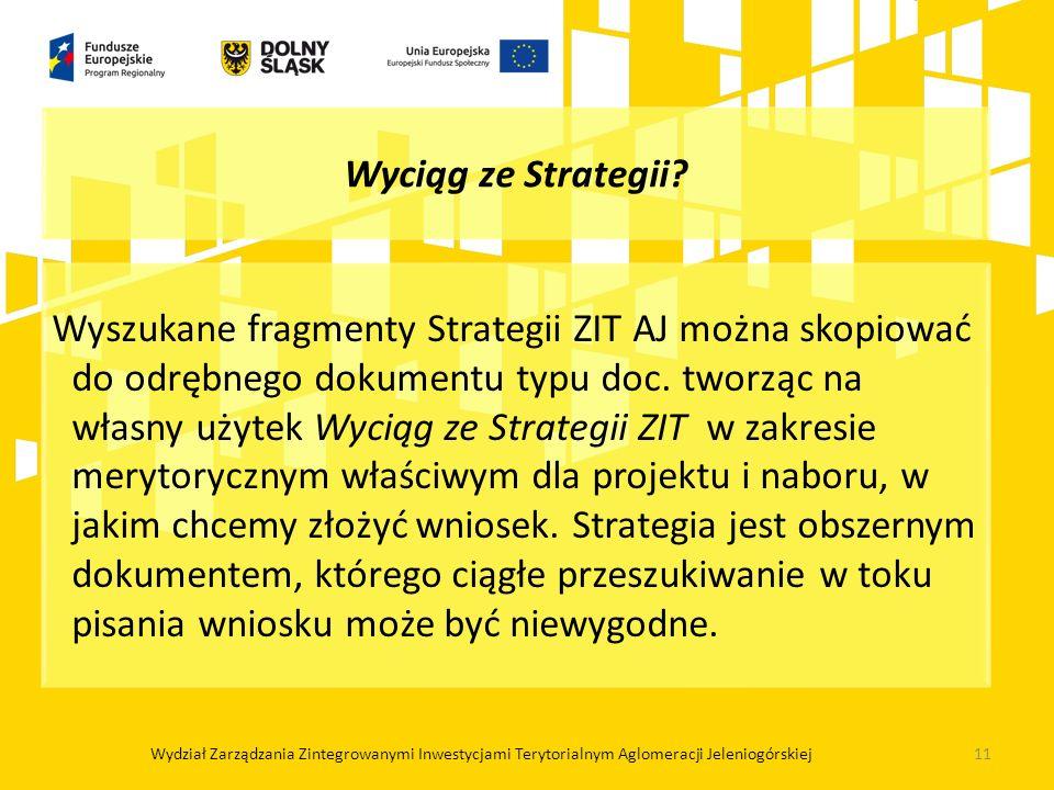 Wyszukane fragmenty Strategii ZIT AJ można skopiować do odrębnego dokumentu typu doc. tworząc na własny użytek Wyciąg ze Strategii ZIT w zakresie mery
