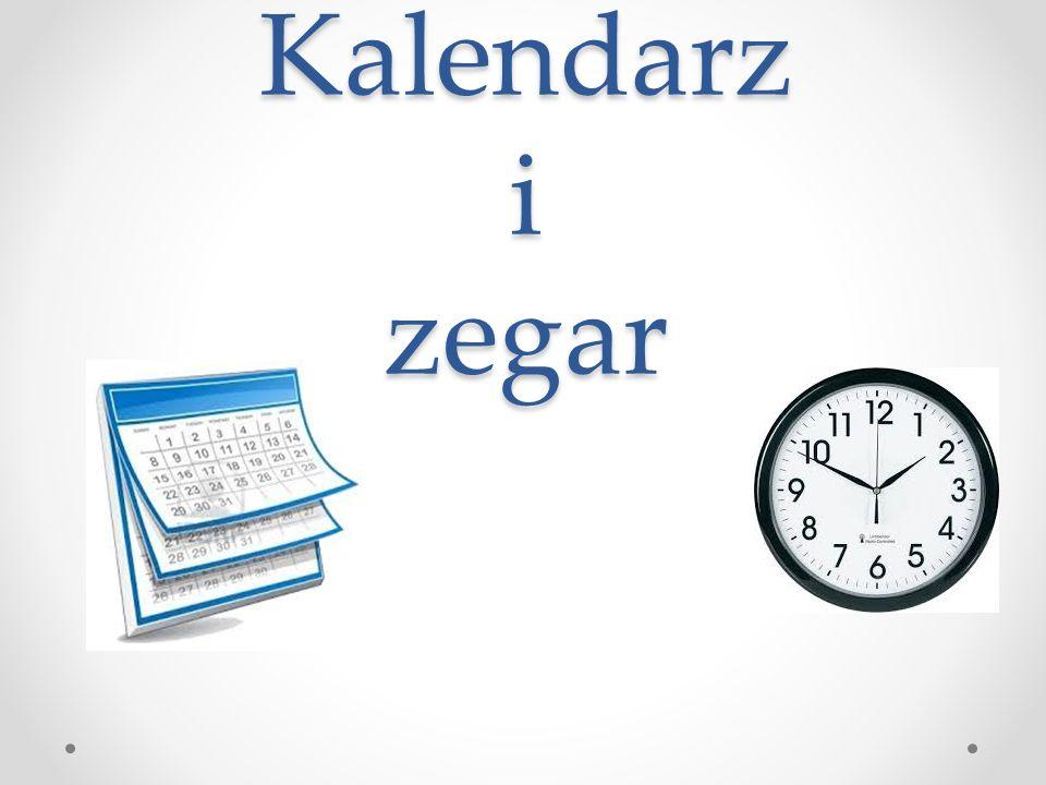 Zegar Zegar posiada dwie wskazówki: Krótka i gruba – wskazuje godzinę Długa i cienka – wskazuje minuty