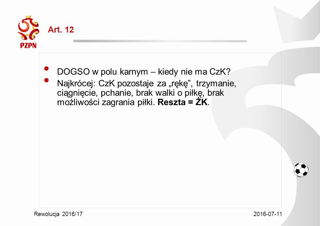 2016-07-11 Rewolucja 2016/17 Art. 12 DOGSO w polu karnym – kiedy nie ma CzK.