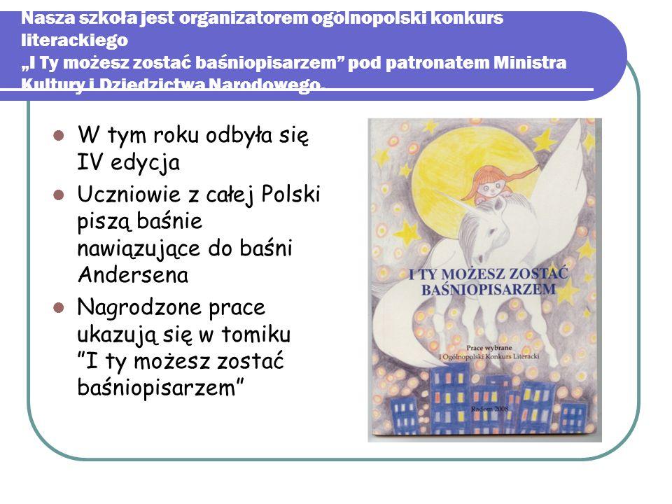 """Nasza szkoła jest organizatorem ogólnopolski konkurs literackiego """"I Ty możesz zostać baśniopisarzem"""" pod patronatem Ministra Kultury i Dziedzictwa Na"""