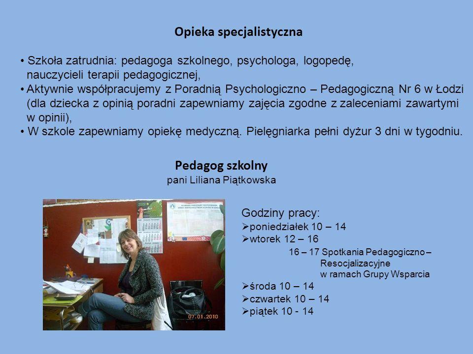 Opieka specjalistyczna Szkoła zatrudnia: pedagoga szkolnego, psychologa, logopedę, nauczycieli terapii pedagogicznej, Aktywnie współpracujemy z Poradn