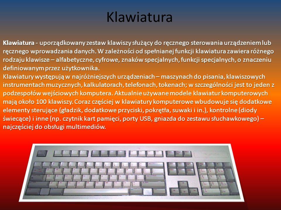 Klawiatura Klawiatura - uporządkowany zestaw klawiszy służący do ręcznego sterowania urządzeniem lub ręcznego wprowadzania danych.