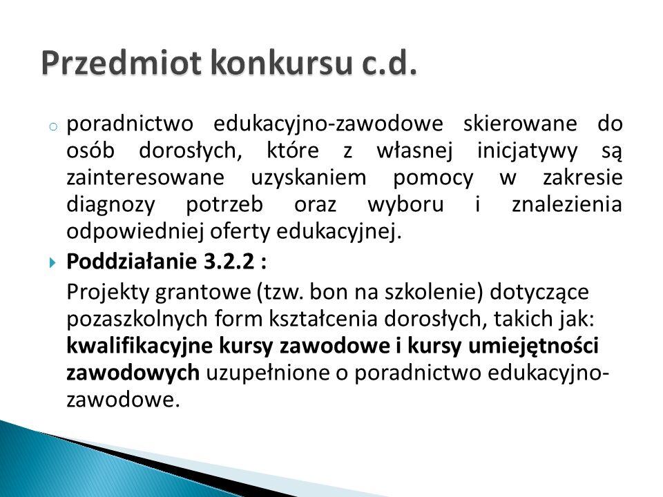  Całkowita kwota środków przeznaczonych na konkurs w części dotyczącej dofinansowania wynosi:  Poddziałanie 3.2.1 – 40 000 000 zł.