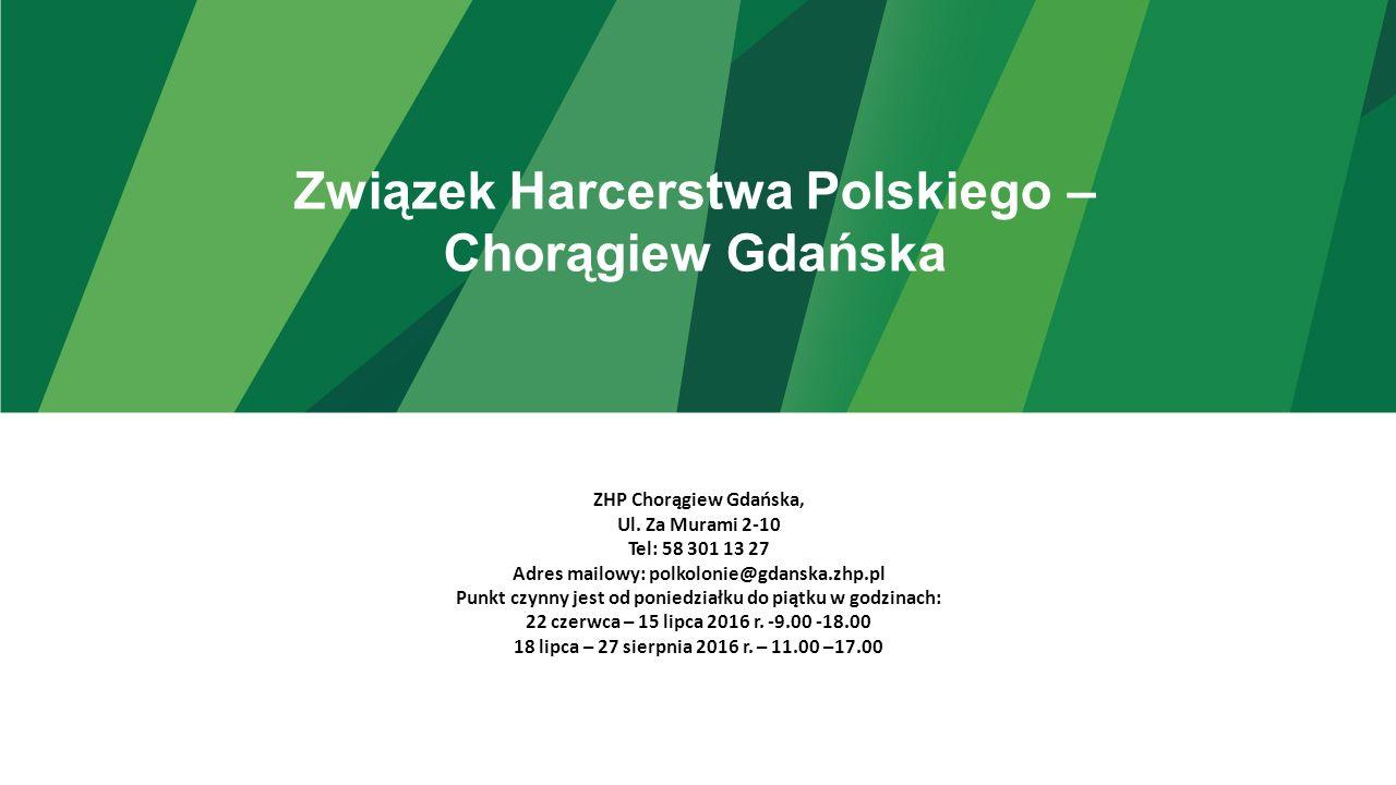 Związek Harcerstwa Polskiego – Chorągiew Gdańska ZHP Chorągiew Gdańska, Ul.