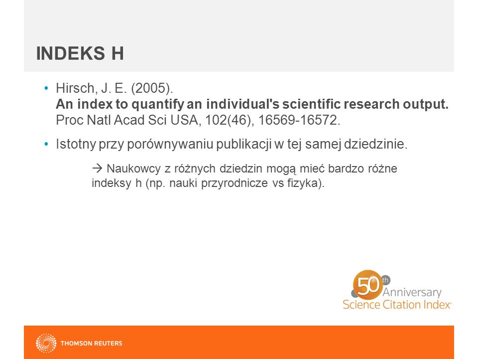 INDEKS H Hirsch, J. E. (2005). An index to quantify an individual s scientific research output.