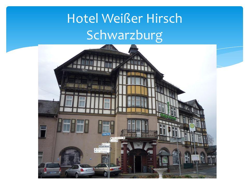 Hotel Weißer Hirsch Schwarzburg