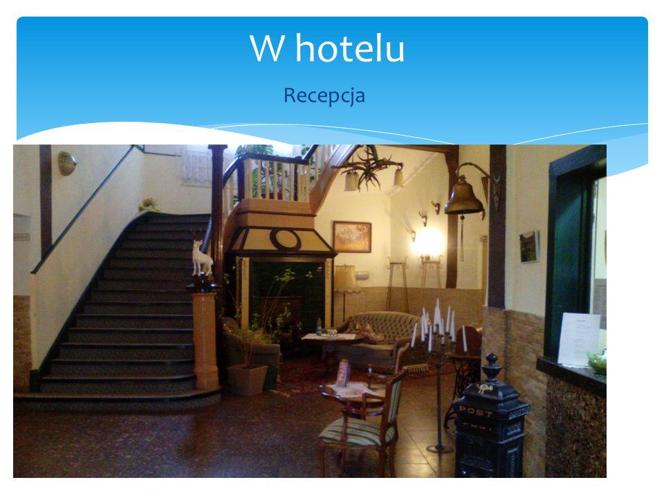 W hotelu Recepcja