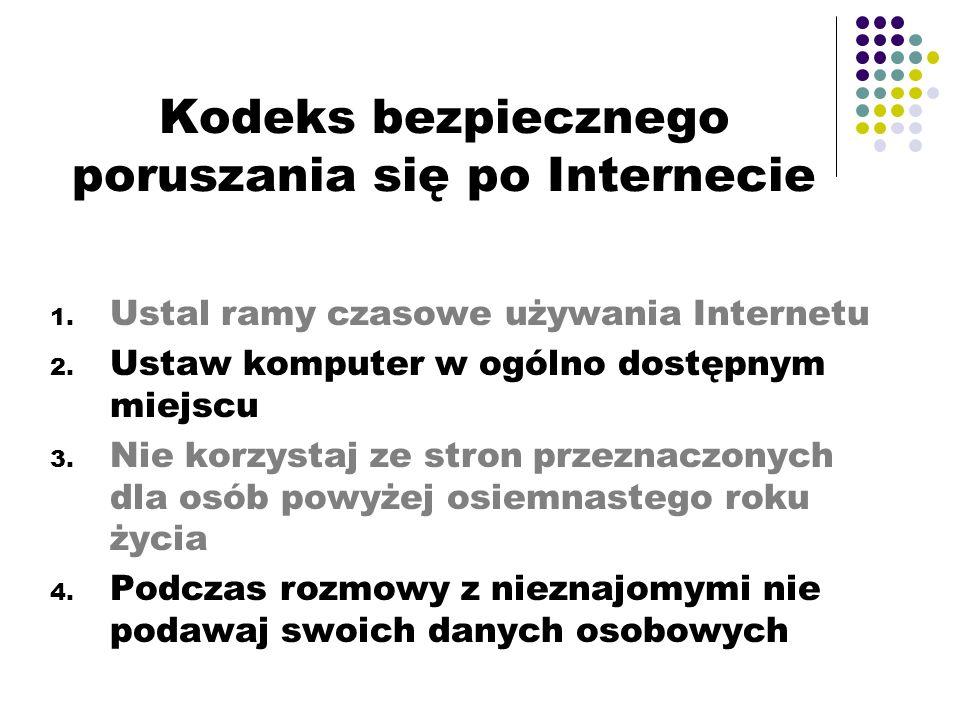 Kodeks bezpiecznego poruszania się po Internecie 1.