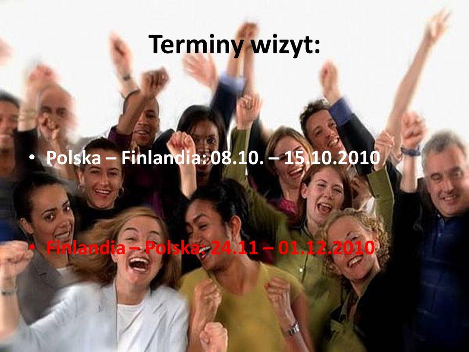Terminy wizyt: Polska – Finlandia: 08.10. – 15.10.2010 Finlandia – Polska: 24.11 – 01.12.2010