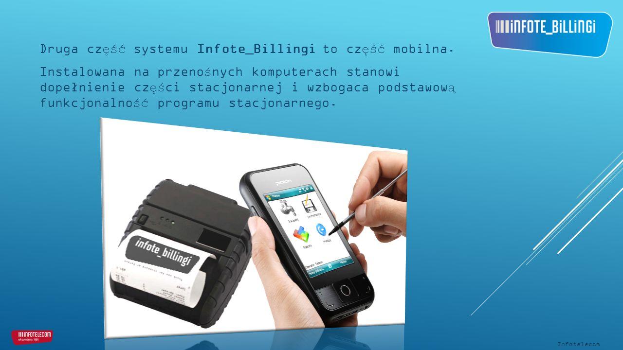 Druga część systemu Infote_Billingi to część mobilna.