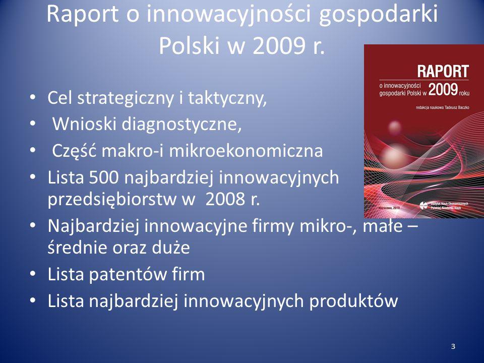 Diagnoza Dystans innowacyjny Polski utrzymuje się Rozwój sektora innowacyjnego w Polsce Wzrost nakładów na działalność innowacyjną Wzrost nakładów przedsiębiorstw na badania i rozwój Zaostrzenie barier innowacyjności Autorzy : T.Baczko, E.Krzywina, M.Pieńkowska 4