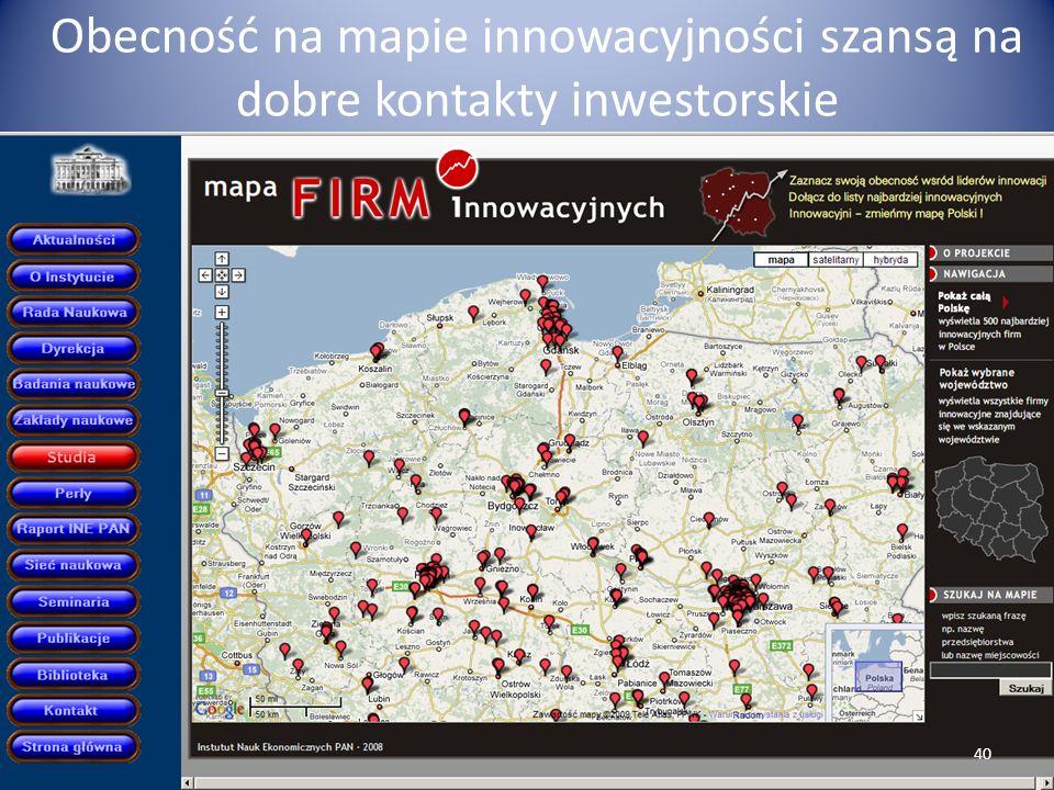 Obecność na mapie innowacyjności szansą na dobre kontakty inwestorskie 40