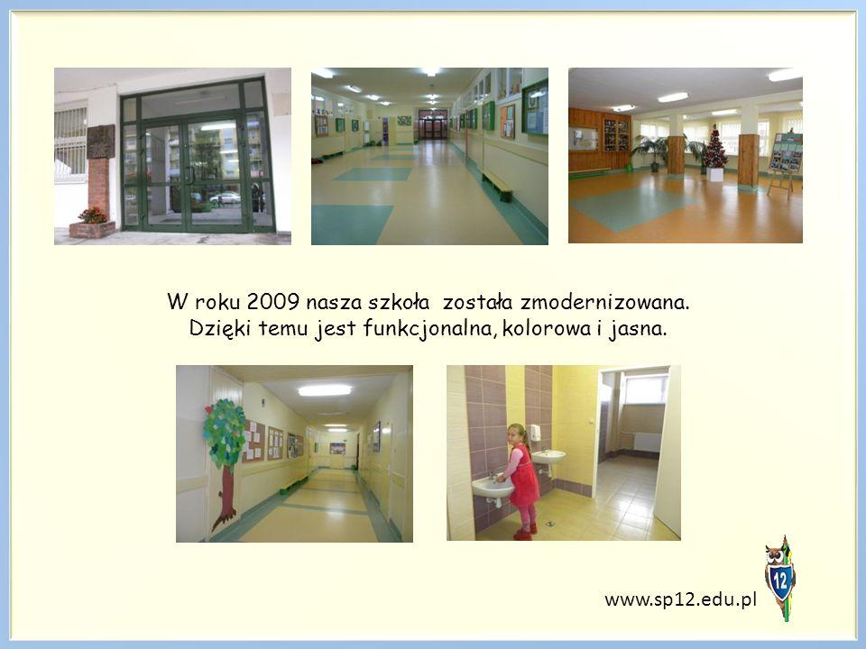 W roku 2009 nasza szkoła została zmodernizowana. Dzięki temu jest funkcjonalna, kolorowa i jasna. www.sp12.edu.pl