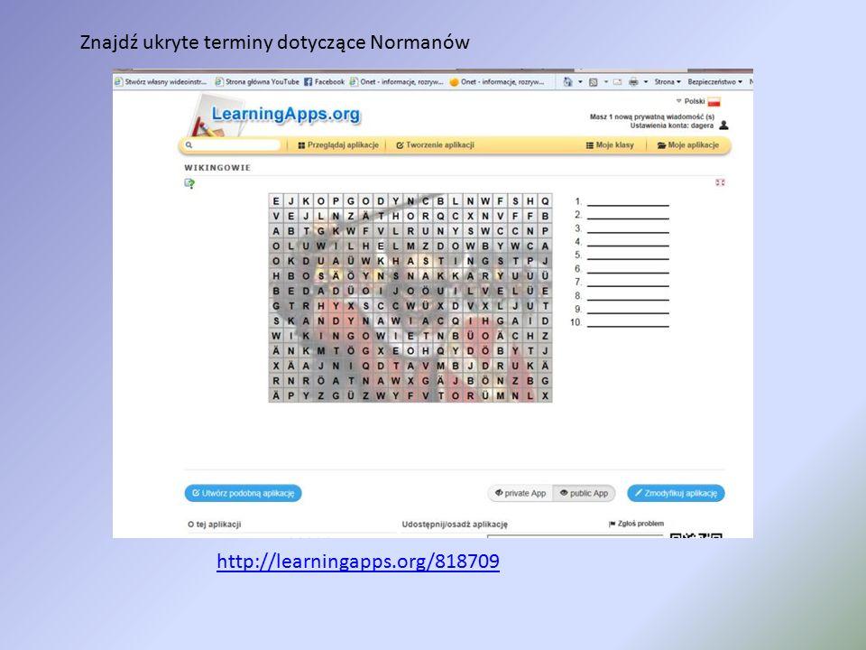 Znajdź ukryte terminy dotyczące Normanów http://learningapps.org/818709