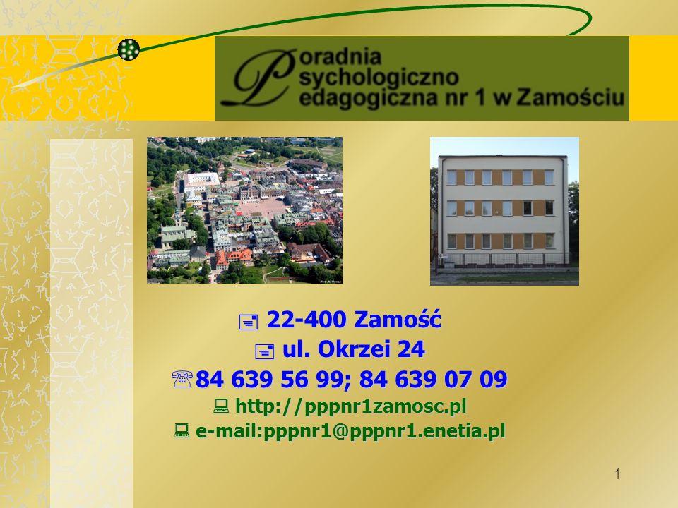 1  22-400 Zamość  ul.