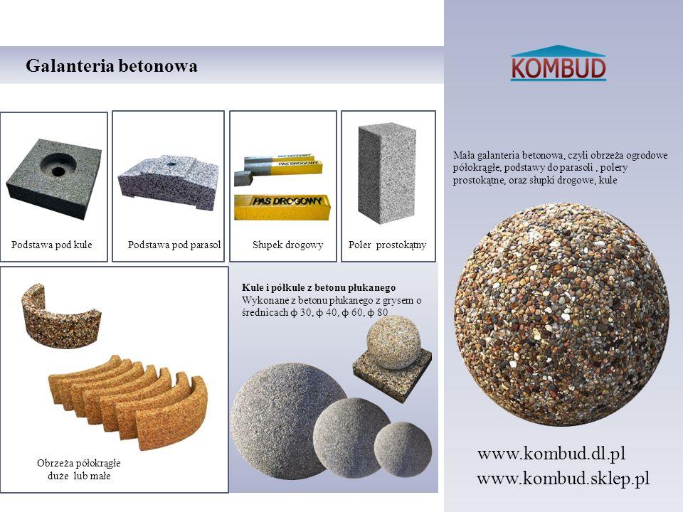 Mała galanteria betonowa, czyli obrzeża ogrodowe półokrągłe, podstawy do parasoli, polery prostokątne, oraz słupki drogowe, kule Galanteria betonowa K