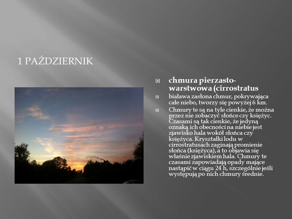 27 PAŹDZIERNIK  Stratocumulus stratiformis – chmury niskie