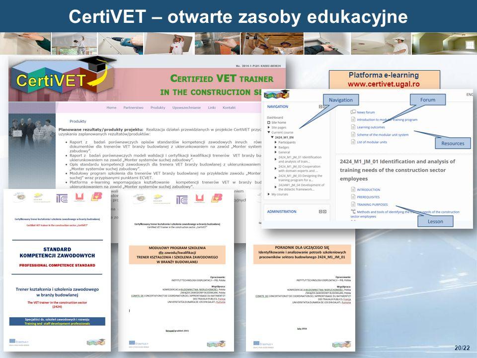 Kliknij, aby edytować styl CertiVET – otwarte zasoby edukacyjne 20/22 Platforma e-learning www.certivet.ugal.ro Platforma e-learning www.certivet.ugal.ro