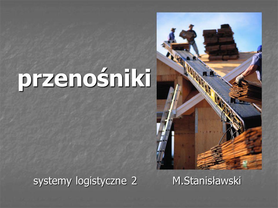 przenośniki systemy logistyczne 2M.Stanisławski