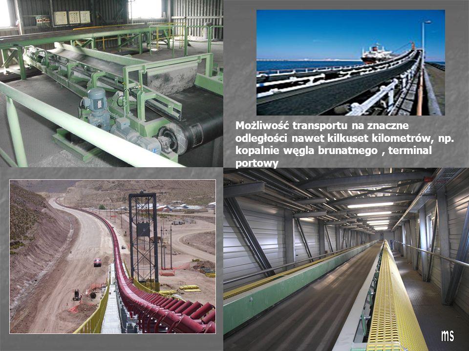 Możliwość transportu na znaczne odległości nawet kilkuset kilometrów, np. kopalnie węgla brunatnego, terminal portowy