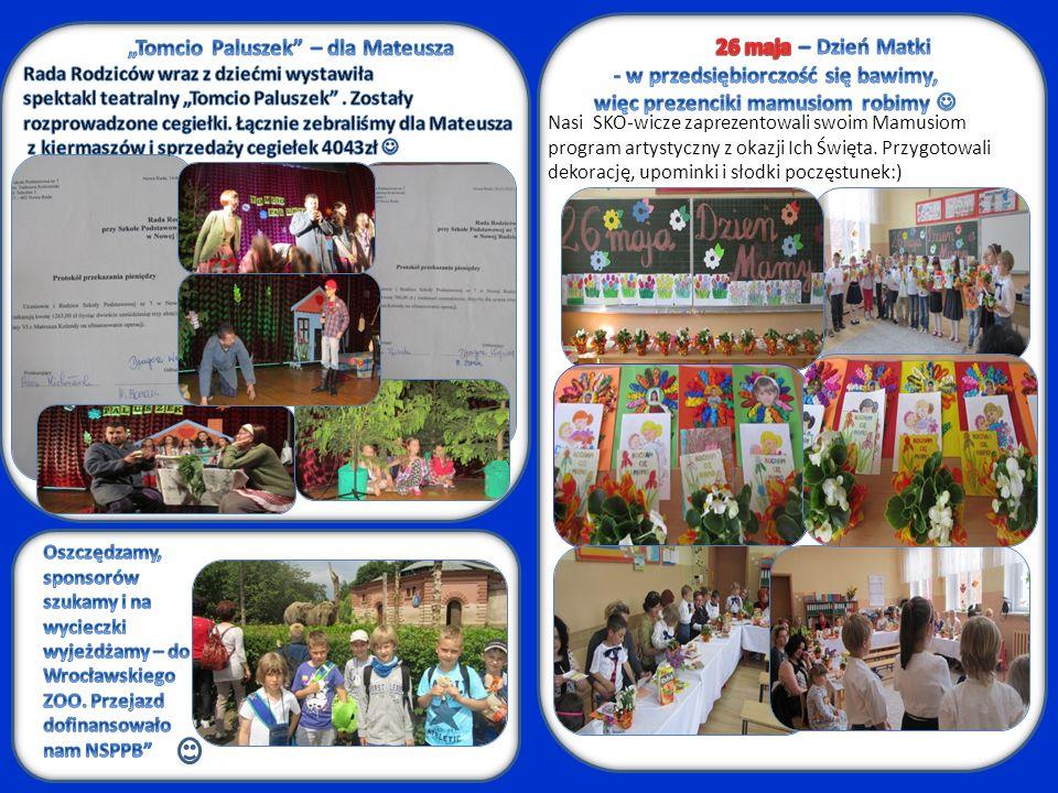 2, upominki i słodki Nasi SKO-wicze zaprezentowali swoim Mamusiom program artystyczny z okazji Ich Święta.