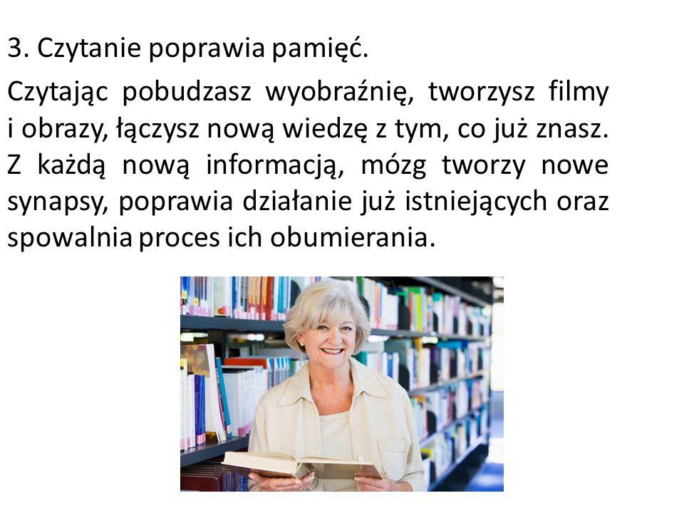 3.Czytanie poprawia pamięć.